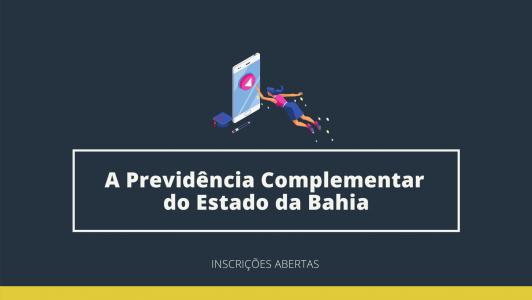 PrevNordeste e UCS reabrem inscrições para curso 'A Previdência Complementar do Estado da Bahia'